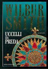 SMITH WILBUR UCCELLI DA PREDA LONGANESI 1997 LA GAJA SCIENZA 523 PRIMA EDIZIONE