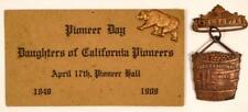 New listing 1909 International Mining Congress California Pioneers Badge Pin Button Pinback