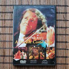 ANDRE RIEU - A DREAM COME TRUE  - DVD
