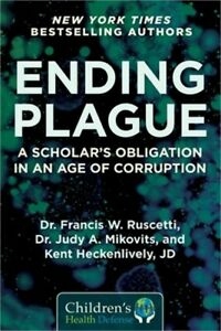 Ending Plague: A Scholar's Obligation in an Age of Corruption (Hardback or Cased