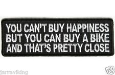 "8# MOTORCYCLE PATCH BIKER TRIKE 4"" x 1.5"" YOU CANT BUY HAPPINESS"