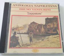 BRUNO VENTURINI ANTOLOGIA NAPOLETANA ZAPPATORE CD ALBUM SPED GRATIS SU +ACQUISTI