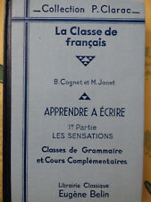 La classe de francais cognet APPRENDRE A ECRIRE Iere partie les sensations 1958