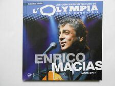 ► ENRICO MACIAS  A L'OLYMPIA 2003 - CONCERT MYTHIQUE - UNIVERSAL MUSIC FRANCE