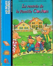 La Rentrée de la Famille Cochon M A GAUDRAT Belles Histoires dès 3 ans n° 88