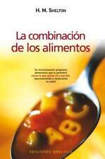 Combinacin de los alimentos, La Spanish Edition