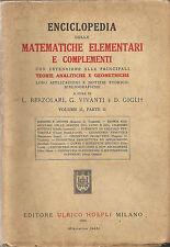 ENCICLOPEDIA DELLE MATEMATICHE ELEMENTARI E COMPLEMENTI _Vol II parte II_ HOEPLI