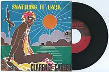 """7"""" CLARENCE CARTER Snatching it back (Atlantic 69) funk soul r&b unique cover EX"""