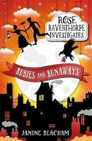 Rubies and Runaways: Book 2 (Rose Raventhorpe Investigates) by Beacham, Janine,