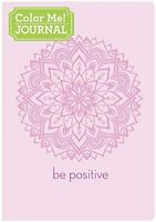 Color Me Journal Be Positive Book The Fast Free Shipping