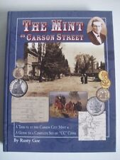 The Mint on Carson Street, Limited Edition,Rusty Goe,Signed, Numbered,CC Coins