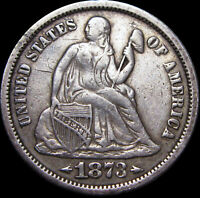 1873 Seated Liberty Dime Type Coin ----- NICE ----- #Z926