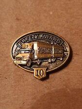 Roadway 10 Year Safety Award Pin Trucking 18 Wheeler