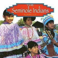 The Seminole Indians (Native Peoples)-ExLibrary