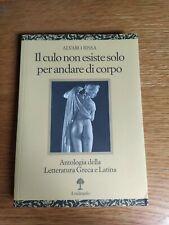 Alvaro Rissa, Il culo non esiste solo per andare di corpo, Il melangolo (1a ed.)