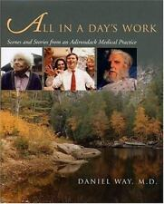 All in a Day's Work: Scenes and Stories from an Adirondack Medical Practice (Q)