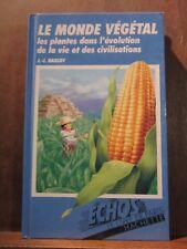J.-J. Barloy: Le monde végétal, les plantes dans l'évolution de la vie et ...