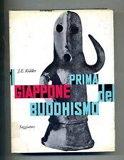 J. E. Kidder # IL GIAPPONE PRIMA DEL BUDDHISMO # Il Saggiatore 1960