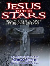 Jesus in the Stars: Tracing the Christ Story in the Constellations - DVD!