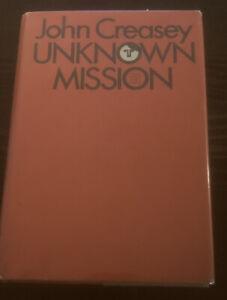 John Creasey Unknown Mission HC/DJ 1st American Edition 1972 In Mylar