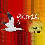 Goose Exquisite Thrift