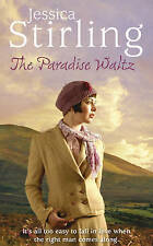 The Paradise Waltz by Jessica Stirling (Paperback, 2010)