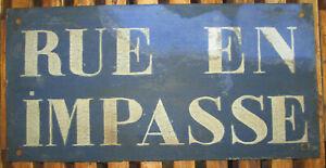 """Ancienne Plaque Emaillée """"RUE EN IMPASSE"""" - 40 X 20 CM - Vers 1920/30"""