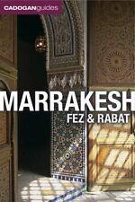 Marrakesh, Fez and Rabat (Cadogan Guides)-Barnaby Rogerson, 9781860114328