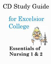 NURX-104 & 105 Essentials of Nursing CD Study Guides 4 Excelsior College Exams