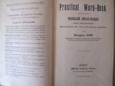 Practical Word-Book - Douglas Gibb - Editions Henri Didier - 1944