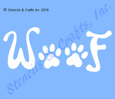WOOF STENCIL PAW PAWS TEMPLATE WORD PATTERN CRAFT PAINT TEMPLATES STENCILS NEW