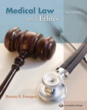 Medical Law and Ethics by Bonnie F. Fremgen (2007, Paperback)