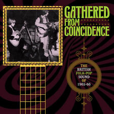 Various Artists : Gathered from Coincidence: The British Folk-pop Sound of