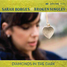 Sarah Borges And The Broken Singles - Diamonds In The Dark CD - Brand New Sealed