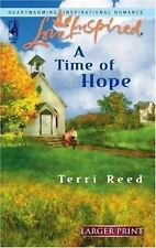 Larger Print Love Inspired: A Time of Hope 370 by Terri Reed (2006, Paperback)