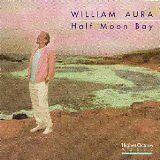 AURA William - Half moon bay - CD Album