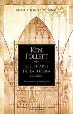 Los Pilares de la Tierra = The Pillars of the Earth by Ken Follett Paperback Boo