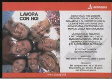 RECLAME 0034 AUTOGRILL lavora con noi promocard cartolina