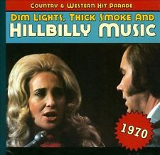 Dim Lights, Thick Smoke and Hillbilly Music: 1970 [Digipak] by Various Artists (