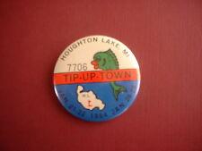 HOUGHTON LAKE, SOUVENIER  Rare 1984 Collectable Tip Up Town Badge