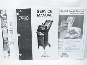 Berkel GMB Bread Slicer Service Manual, Parts Manual & Specification Sheet