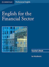 English for the Financial Sector Teacher's Book (Cambridge Professional English)