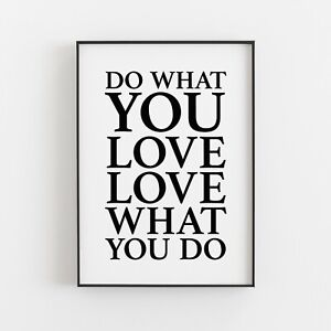 Do What You Love, Love What You Do Typography Print Poster Wall Art v2