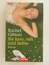 Rachel Gibson Sie kam sah und liebte Roman Goldmann