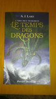 L'Ère des Ténèbres T.1 - Le Temps des Dragons - A. J. LAKE