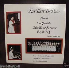 Let There Be Peace – Choir Our Lady of the Most Blessed Sacrament Church LI NY