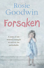 Forsaken, By Goodwin, Rosie,in Used but Acceptable condition