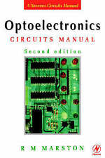 Optoelectronics Circuits Manual, Second Edition: Second Edition (Marston's Circu
