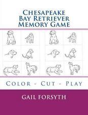 Chesapeake Bay Retriever Memory Game : Color - Cut - Play by Gail Forsyth...