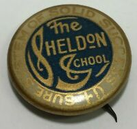 Vintage Sheldon School Pinback Sure System of Solid Success